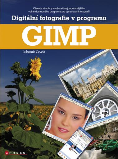 Digitální fotografie v programu GIMP - Lubomír Čevela