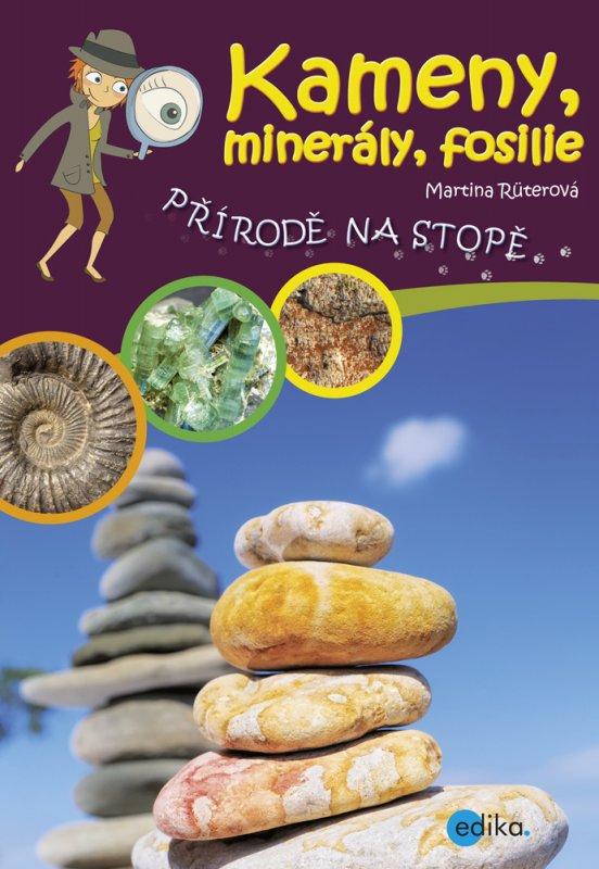 Kameny, minerály, fosilie - Martina Rüterová