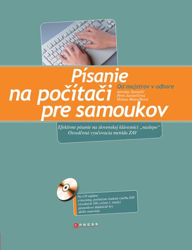 Písanie na počítači pre samoukov - Jaroslav Zaviačič a kolektív