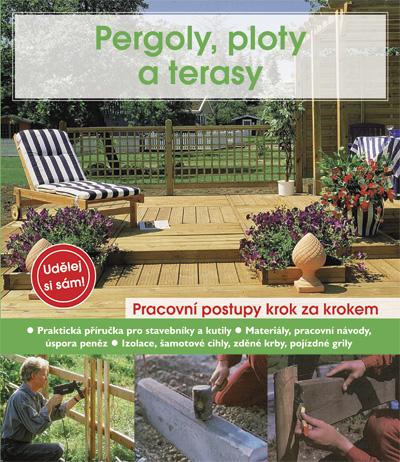 Pergoly, ploty a terasy - Anton Hinkofer, Helga Voit