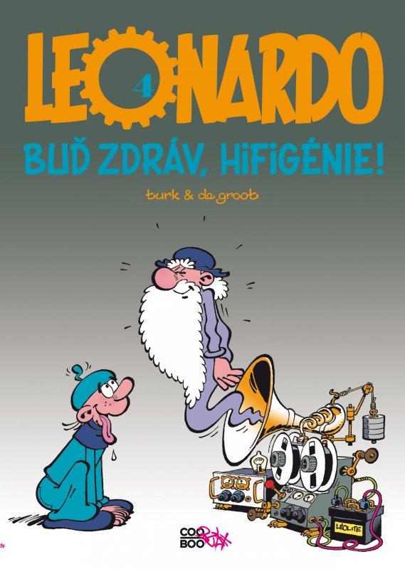 Leonardo 4 - Buď zdráv hi-fi génie! - Turk, Bob de Groot