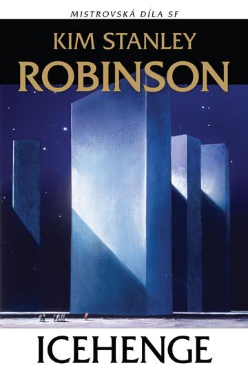 Icehenge - Kim Robinson Stanley