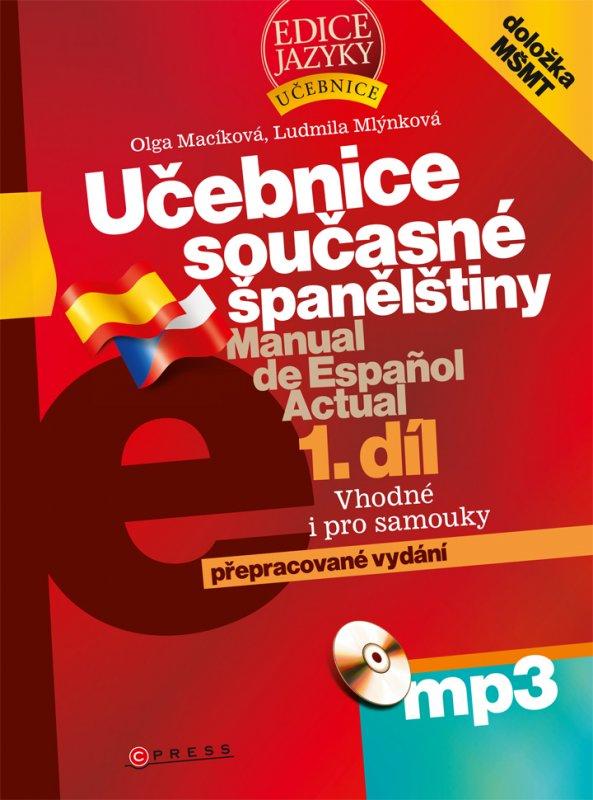 Učebnice současné španělštiny, 1. díl + mp3 - Olga Macíková, Ludmila Mlýnková