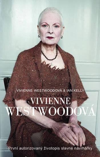 Vivienne Westwood - Vivienne Westwoodová, Ian Kelly
