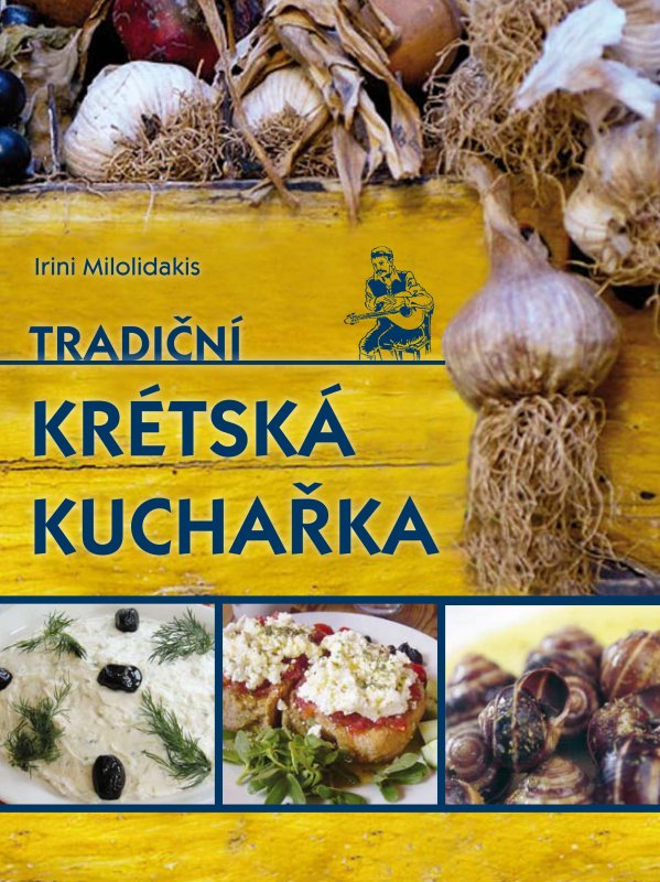 Tradiční krétská kuchařka - Irini Milolidakis