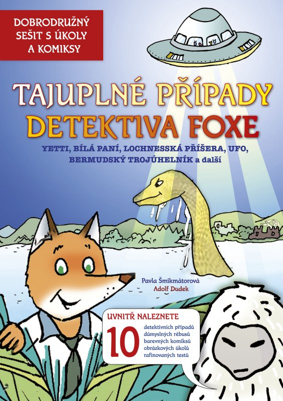 Tajuplné případy detektiva Foxe - Pavla Šmikmátorová a kolektiv