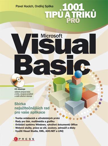1001 tipů a triků pro Microsoft Visual Basic - Ondřej Spilka, Pavel Kocich