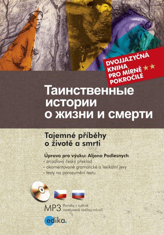 Tajemné příběhy o životě a smrti - Ivan Sergejevič Turgeněv a kolektív