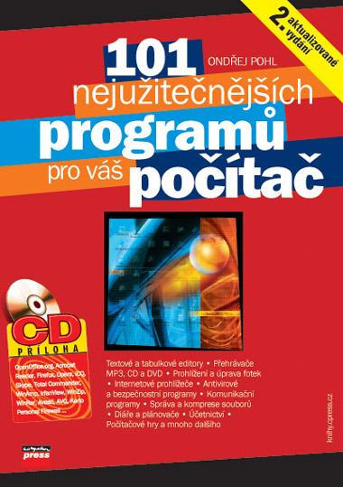 101 nejužitečnějších programů pro váš počítač - Ondřej Pohl