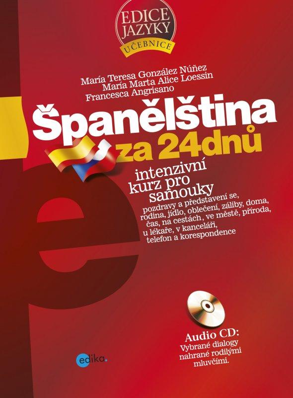 Španělština za 24 dnů - Francesca Angrisano a kolektív