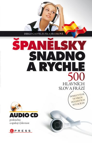 Španělsky snadno a rychle+ CD-ROM - Diego Arturo Galvis Poveda a kolektív