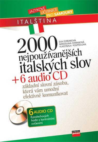 2000 nejpoužívanějších italských slov + 6 audio CD - Eva Ferrarová a kolektív