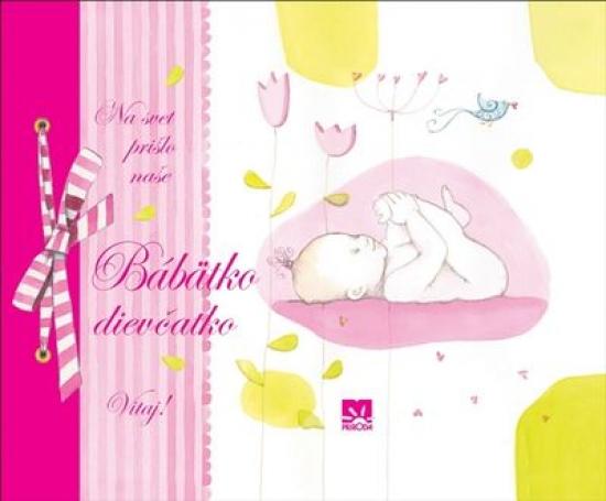 Na svet prišlo naše Bábätko – dievčatko - Barbara Minozzo