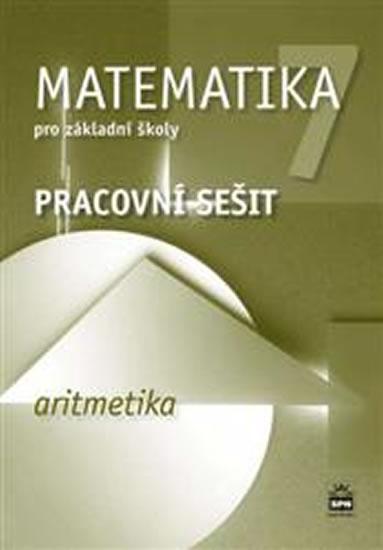 Matematika 7 pro základní školy - Aritmetika - Pracovní sešit - 2.vydání - Jitka Boušková