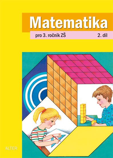 Matematika pro 3. ročník ZŠ 2. díl - Růžena Blažková, Matoušková Květoslava,