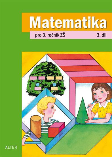 Matematika pro 3. ročník ZŠ 3. díl