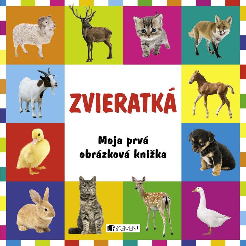 Moja prvá obrázková knižka Zvieratká (fotoleporelo)