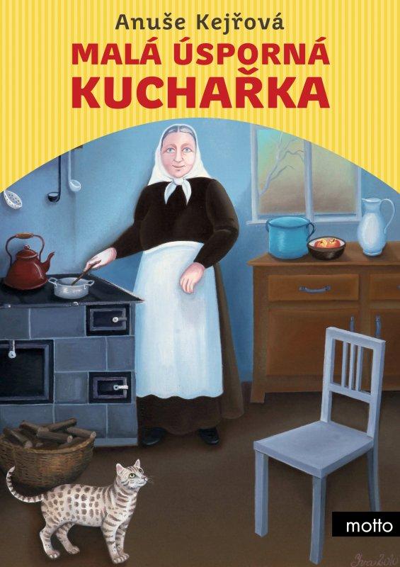 Malá úsporná kuchařka - Anuše Kejřová
