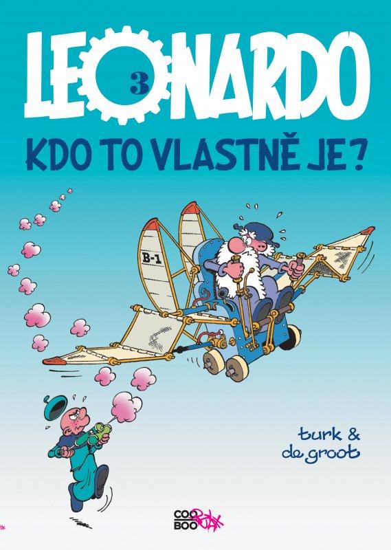 Leonardo 3 - Kdo to vlastně je? - Turk, Bob de Groot