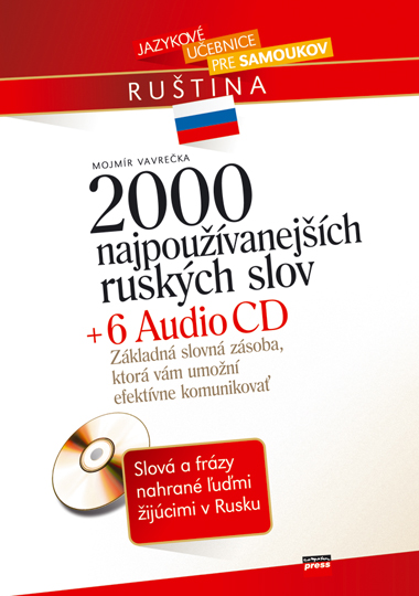 2000 najpoužívanejších ruských slov + 6 AUDIO CD - Mojmír Vavrečka
