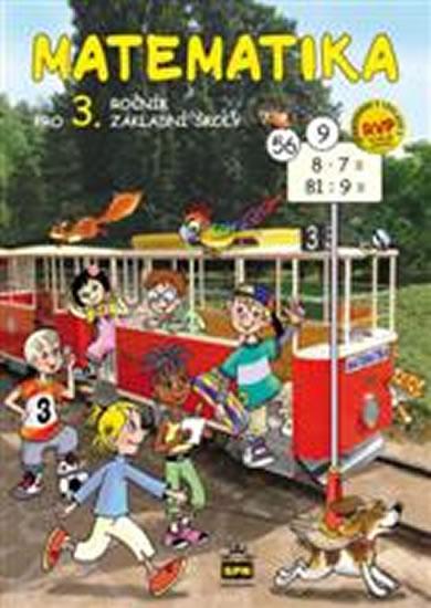 Matematika pro 3. ročník základní školy RVP - 2.vydání - Miroslava Čížková