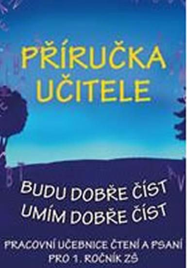 Příručka učitele - Budu dobře číst, Umím dobře číst - Jana Borecká