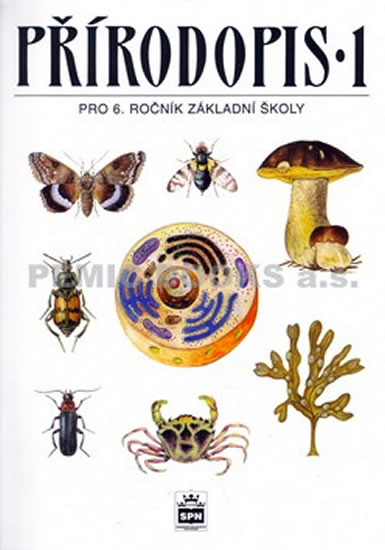Přírodopis 1 pro 6.ročník základní školy - Zoologie a botanika - Vladimír Černík a kolektiv