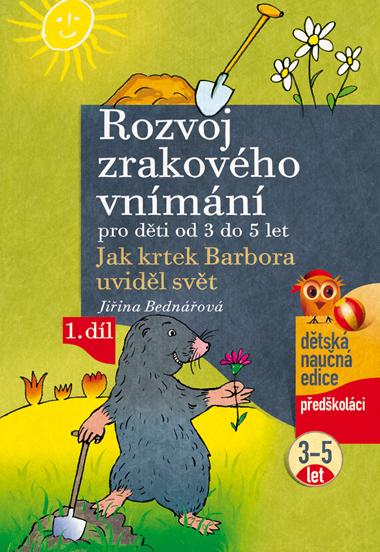 Rozvoj zrakového vnímání pro děti od 3 do 5 let - Jiřina Bednářová