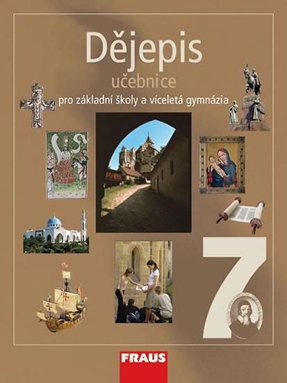 Dějepis 7 pro ZŠ a víceletá gymnázia - Učebnice - 2.vydání