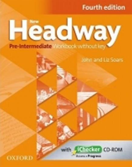 New Headway Fourth Edition Pre-intermediate Workbook Without Key with iChecker CD-ROM - John and Liz Soars