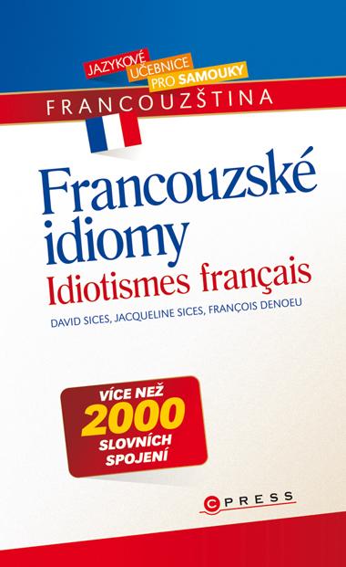 Francouzské idiomy - Francois Denoeu a kolektív