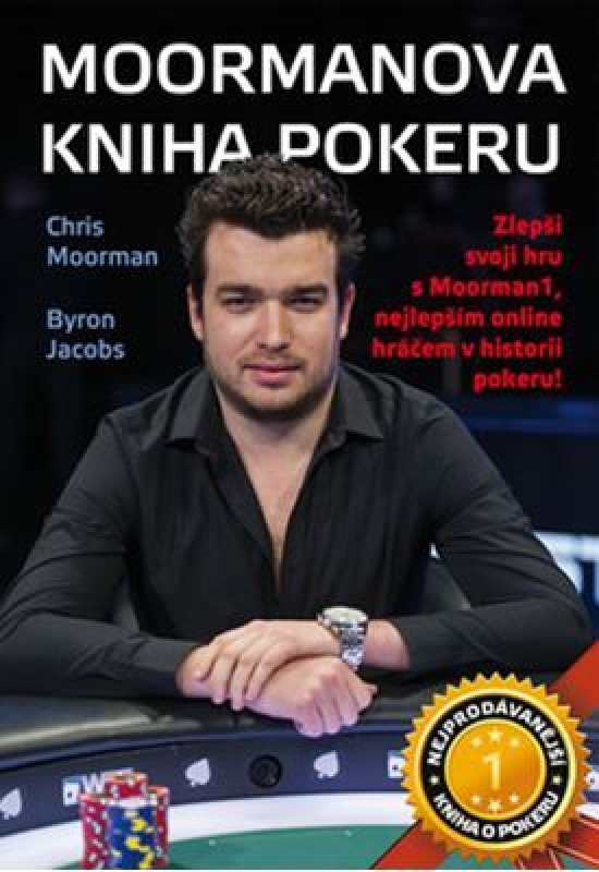 Moormanova kniha pokeru - Byron, Chris Moorman, Jacobs