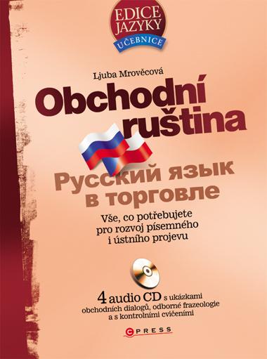 Obchodní ruština + 4 audio CD - Ljuba Mrověcová