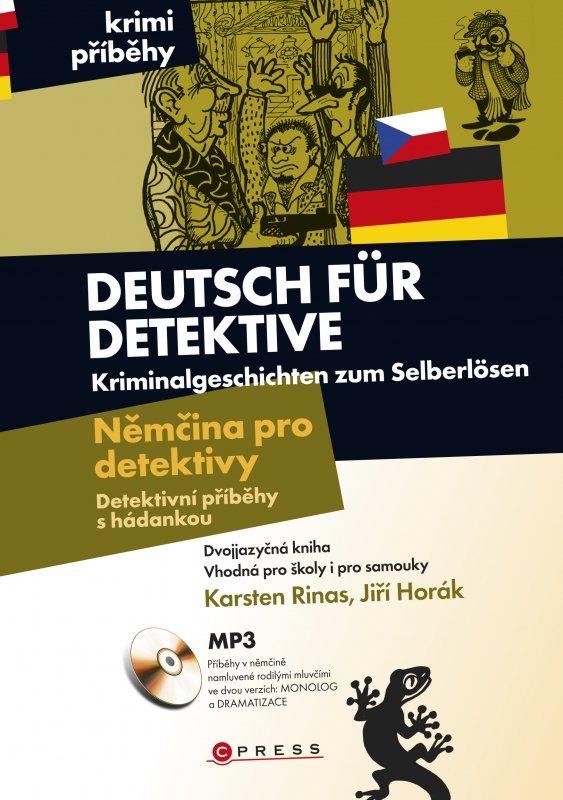 Němčina pro detektivy - Detektivní příběhy s hádankou - Karsten Rinas a kolektív