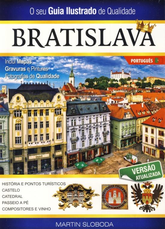 Bratislava obrázkový sprievodca v portugalčine - Martin Sloboda