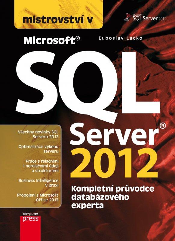 Mistrovství v SQL Server 2012 - Ľuboslav Lacko