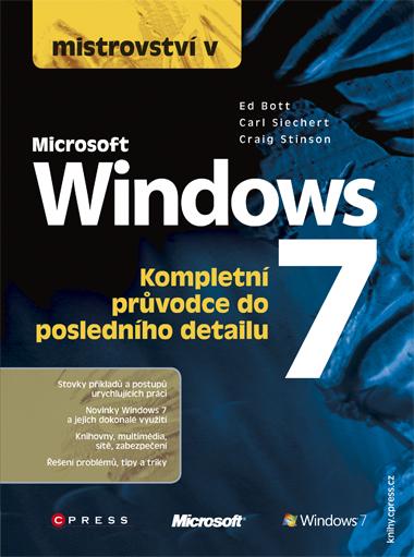Mistrovství v Microsoft Windows 7 - Carl Siecher a kolektív