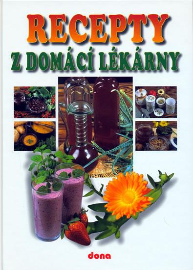 Recepty z domácí lékárny - 2.vydání