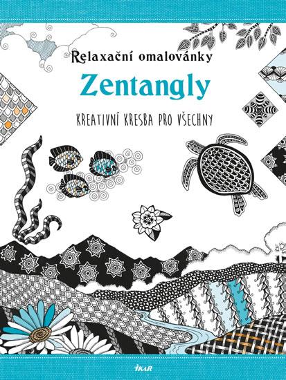 Relaxační omalovánky: Zentangly - Kreativní kresba pro všechny