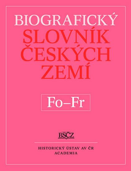 Biografický slovník Českých zemí Fo - Fr