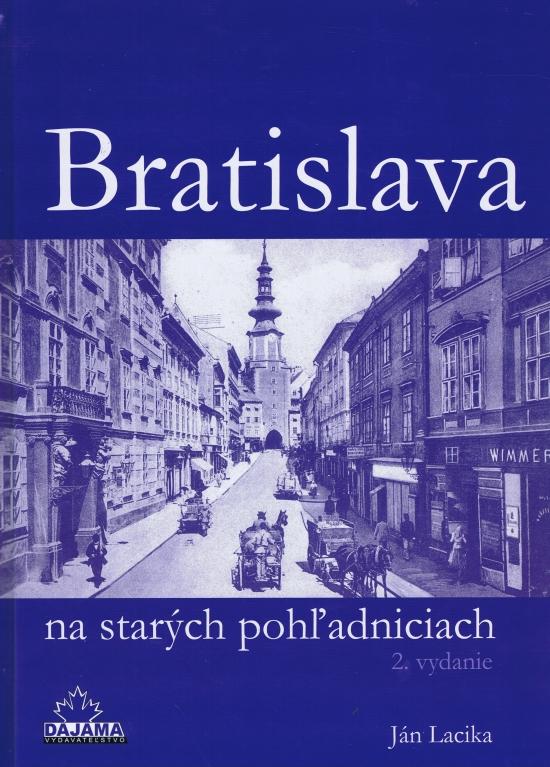 Bratislava na starých pohľadniciach (2.vyd.)
