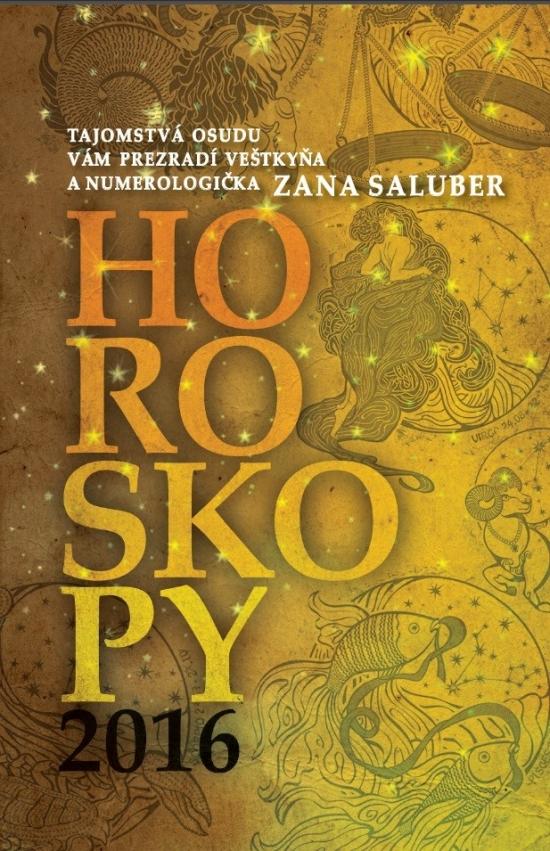 Horoskopy 2016 - Zana Saluber