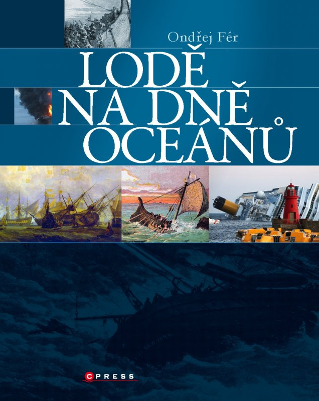 Lodě na dně oceánu - Ondřej Fér