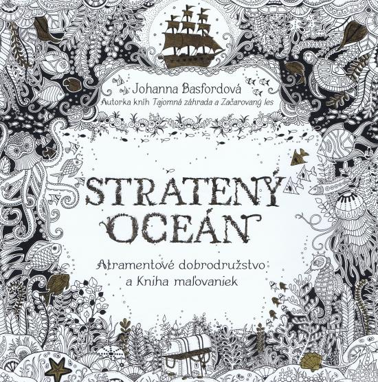 Stratený oceán- Atramentové dobrodružstvo a Kniha omaľovánok - Johanna Basfordová