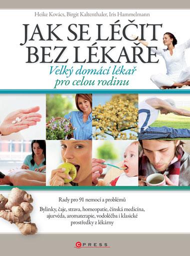 Jak se léčit bez lékaře - Birgit Kaltenhaler a kolektív