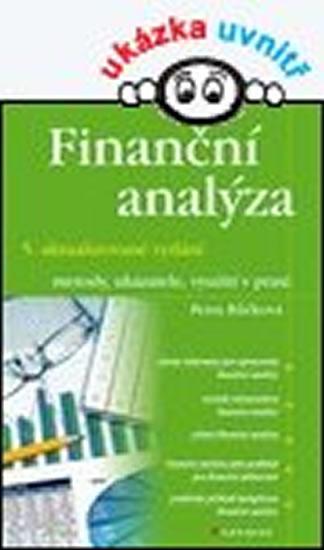 Finanční analýzy - metody, ukazatele, využití v praxi - 5.vydání - Petra Růčková