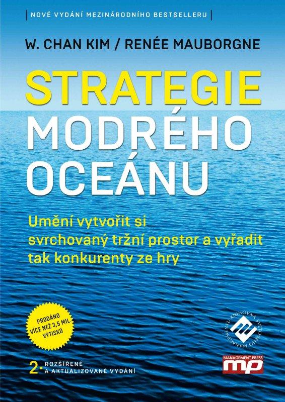 Strategie modrého oceánu - W. Chan Kim, Renée Mauborgne
