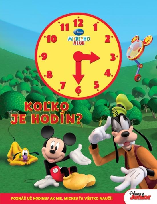 Mickeyho klub - Koľko je hodín?-kniha s hodinami