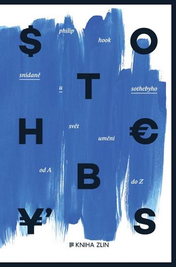 Snídaně u Sothebyho - Svět umění od A do Z - Philip Hook