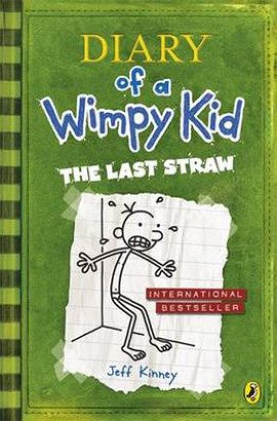 Diary of a Wimpy Kid 3 - The Last Straw - Jeff Kinney